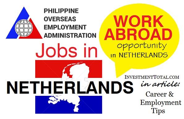 jobs in netherlands work abroad opportunity poea approved. Black Bedroom Furniture Sets. Home Design Ideas